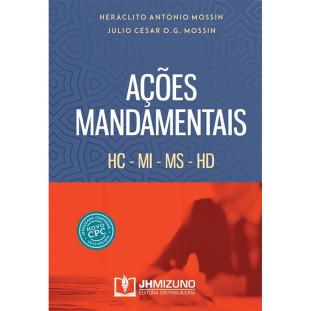 Ações Mandamentais - HC - MI - MS - HD