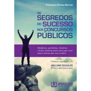 Segredos do sucesso dos Concursos Públicos